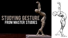 Studying Gesture from Master Studies